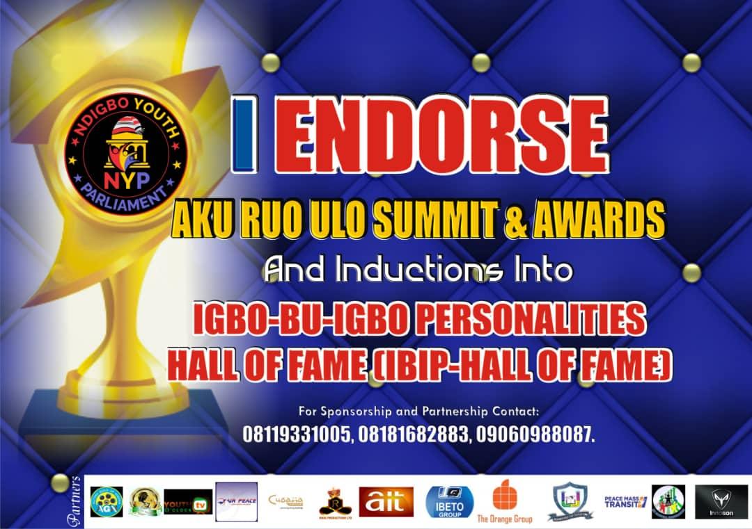 PRESS RELEASE: AKU RUO ULO SUMMIT & AWARDS and induction into IGBO-BU-IGBO PERSONALITIES HALL OF FAME (IBIP-HALL OF FAME)